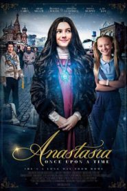 Anastasia: Once Upon a Time