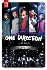 One Direction: Up All Night – The Live Tour