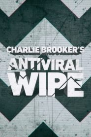 Charlie Brooker's Antiviral Wipe