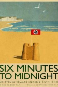 Six Minutes to Midnight