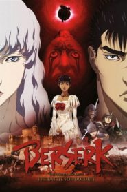 Berserk: The Golden Age Arc II – The Battle for Doldrey