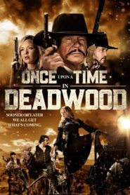 Once Upon a Time in Deadwood