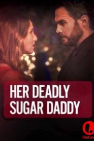 Her Deadly Sugar Daddy