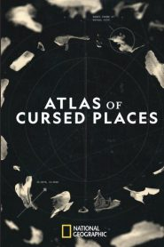 Atlas Of Cursed Places