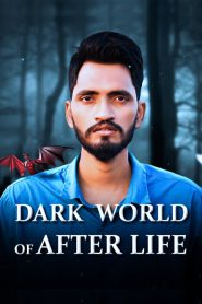 Dark World of After Life